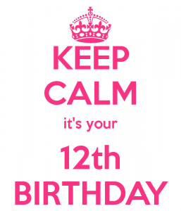 keep-calm-it-s-your-12th-birthday
